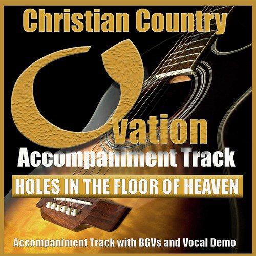 Holes In The Floor Of Heaven Song