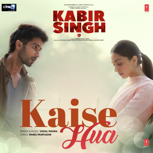 Listen to Kaise Hua (From