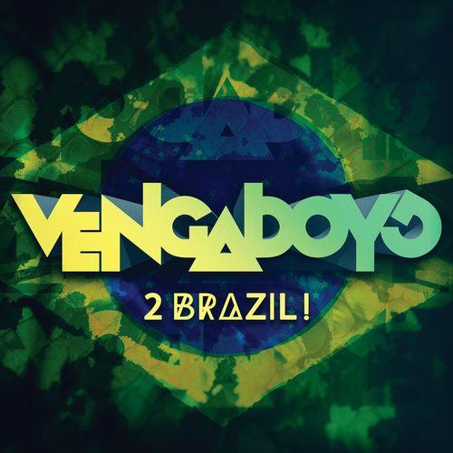 2 Brazil! (Extended Dance Mix) Lyrics - Vengaboys - Only on