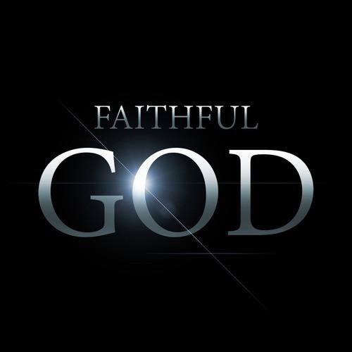 God is not unfaithful like Man