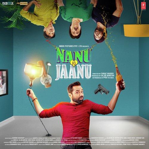 Teri Chudiyon Ki Khankan Mp3 Song Download: Download Nanu Ki Jaanu Song Online