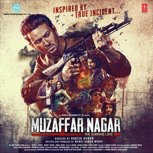 Muzaffar Nagar - The Burning Love