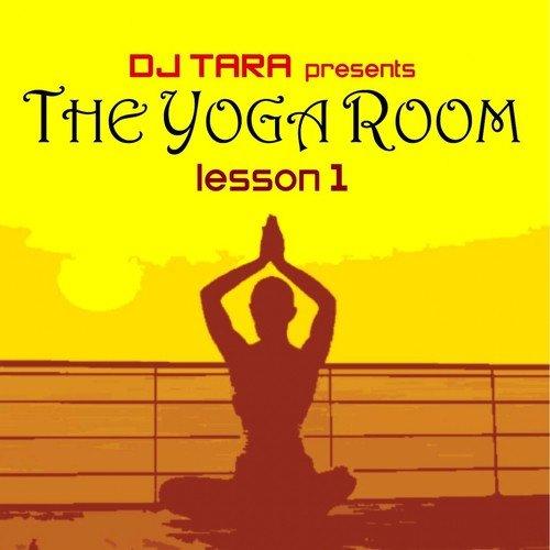 Safarà Lyrics - Dj Tara presents: The Yoga Room Lesson One