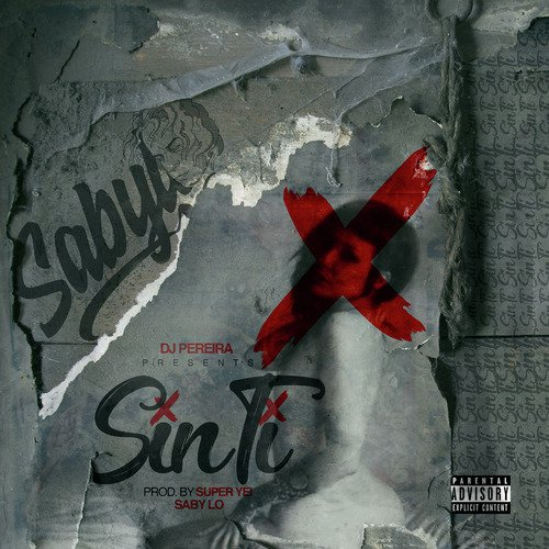 Listen to Sin Ti Songs by Saby Lo - Download Sin Ti Song