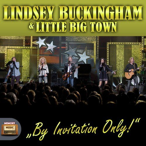The Chain Lyrics - Little Big Town, Lindsey Buckingham - Only on