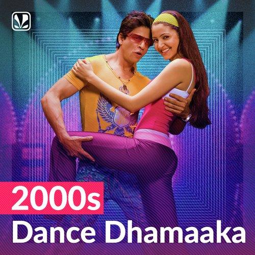 2000s Dance Dhamaaka
