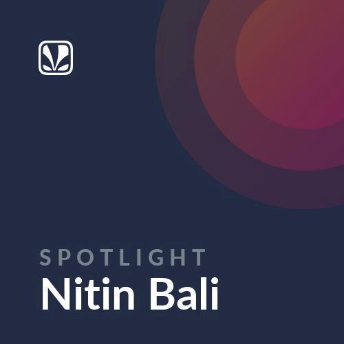 Spotlight - Nitin Bali