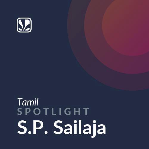 Spotlight - S.P. Sailaja
