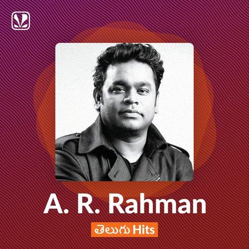 A R Rahman Telugu Hits