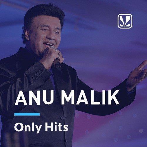 Anu Malik - Only Hits
