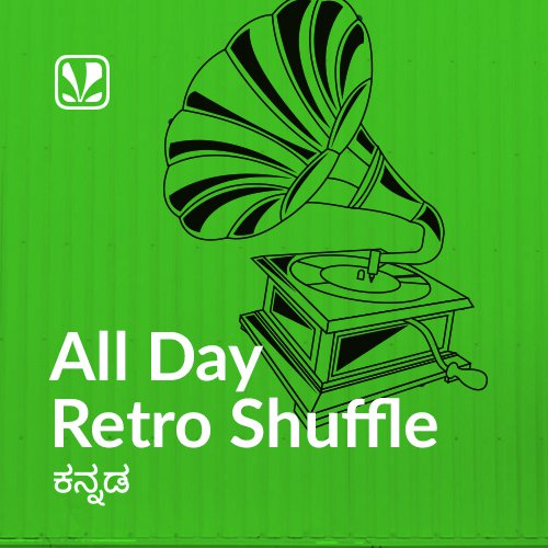 All Day Retro Shuffle - Kannada