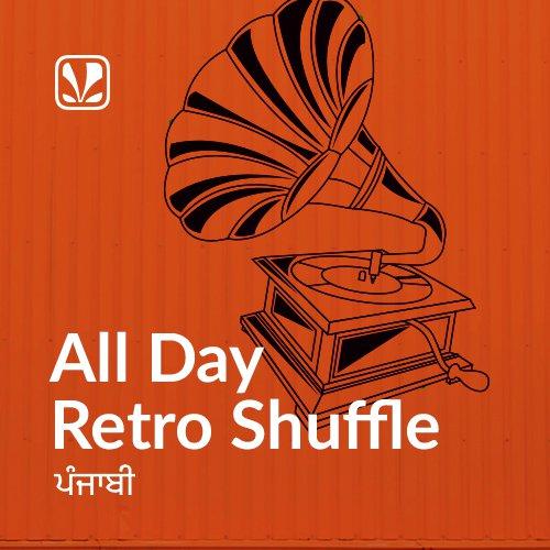All Day Retro Shuffle - Punjabi