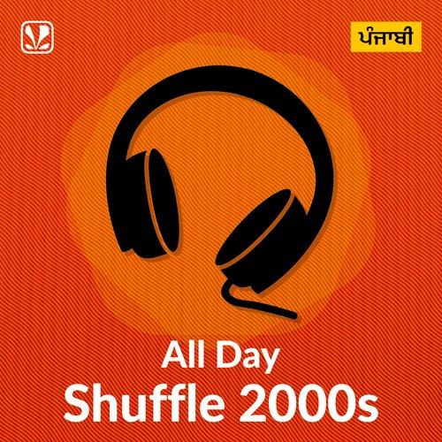 All Day Shuffle 2000s - Punjabi