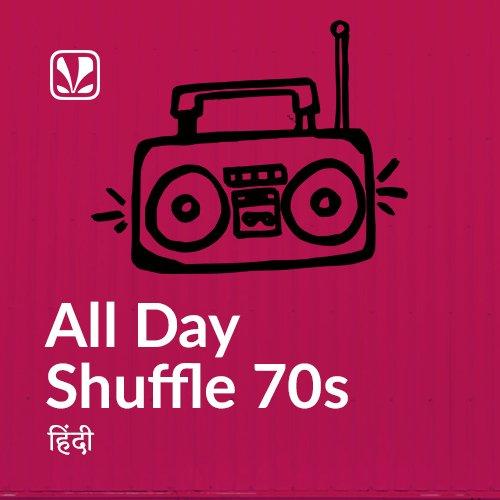 All Day Shuffle 70s - Hindi