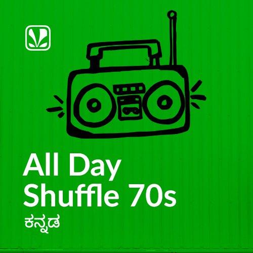 All Day Shuffle - 70s - Kannada