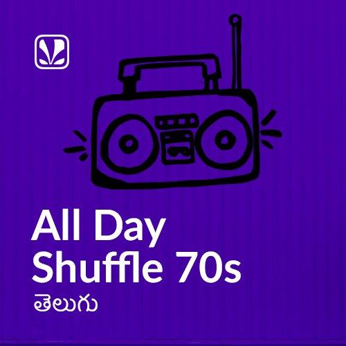 All Day Shuffle 70s - Telugu