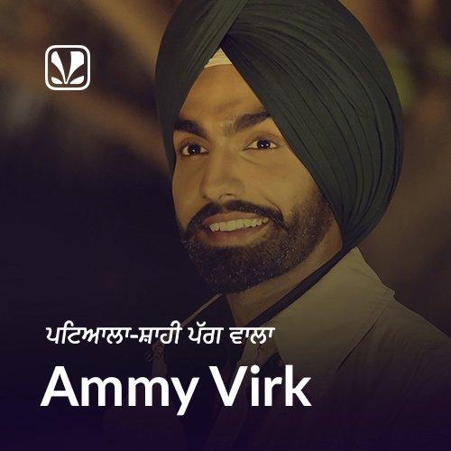 Ammy Virk - Patiala Shahi Pag Wala