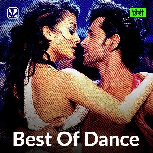Best Of Dance - Hindi
