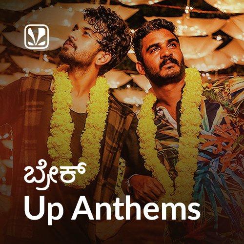 Break Up Anthems - Kannada