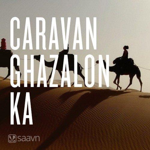 Caravan Ghazalon Ka