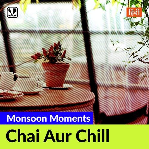 Chai Aur Chill - Hindi
