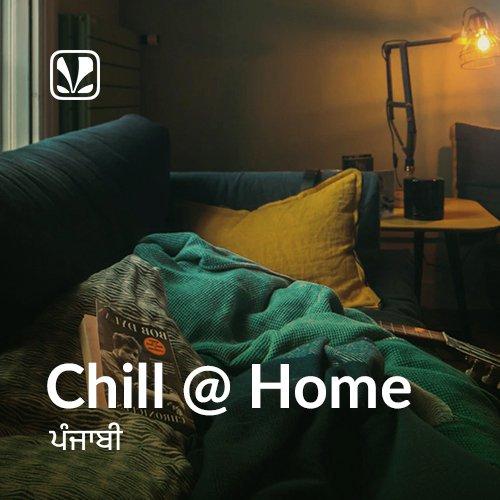 Chill at Home - Punjabi
