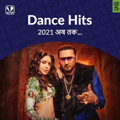 Dance Hits 2021 - Hindi