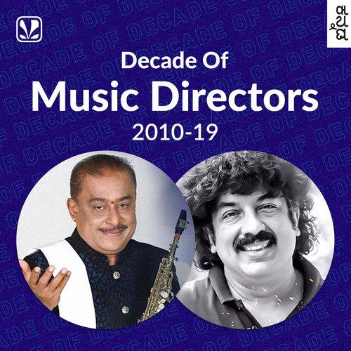 Decade of Music Directors - 2010 -19 - Kannada
