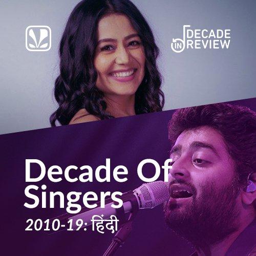 Decade of Singers: 2010-19