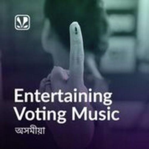 Entertaining Voting Music - Assamese