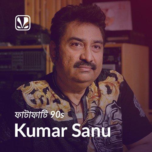 Fatafati 90s - Kumar Sanu