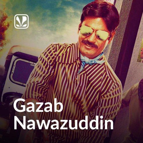 Gazab Nawazuddin