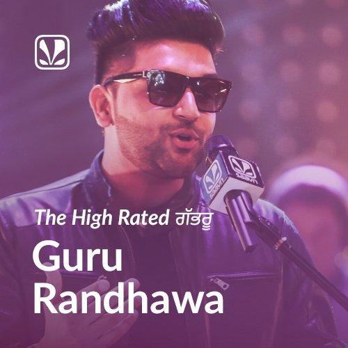 Guru Randhawa - The High Rated Gabru