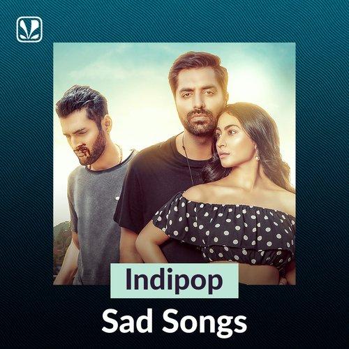 Indipop Sad Songs