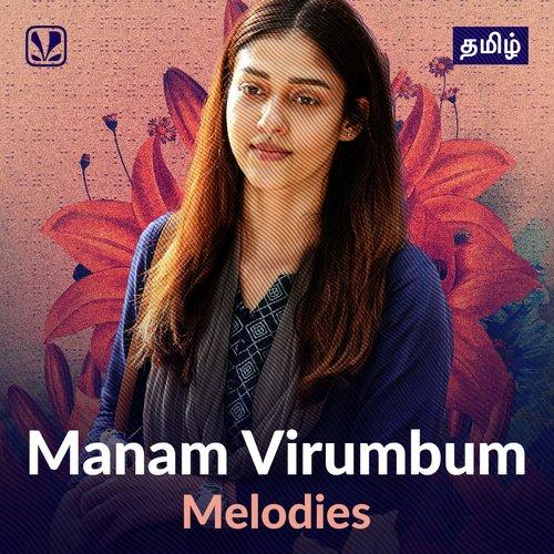 Manam Virumbum Melodies