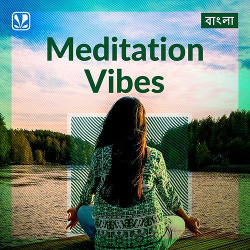 Meditation Vibes - Bengali