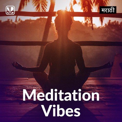 Meditation Vibes - Marathi