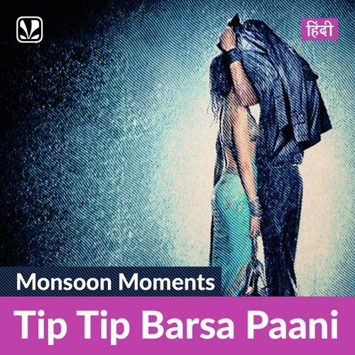 Tip Tip Barsa Paani- Hindi