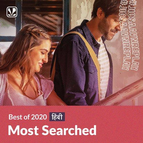 Most Searched Hits 2020 - Hindi