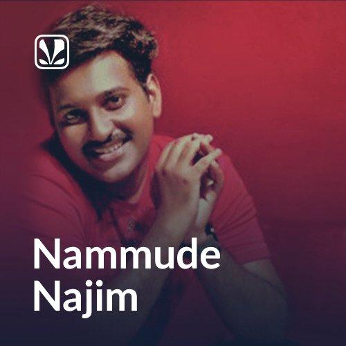 Najim Arshad Hits - Latest Malayalam Songs Online - JioSaavn