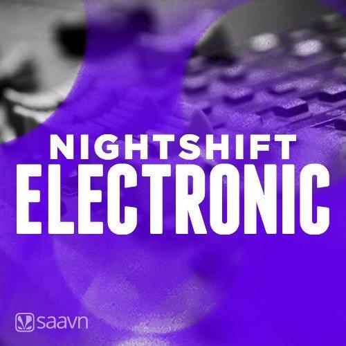 Nightshift - Electronic