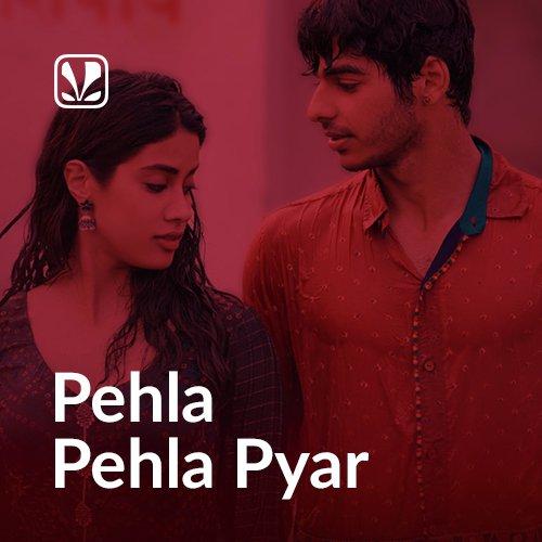 Pehla Pehla Pyaar - Latest Hindi Songs Online - JioSaavn