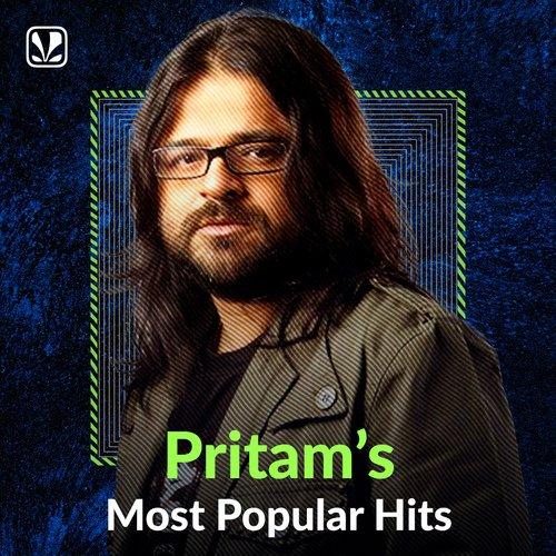 Pritam's Most Popular Hits