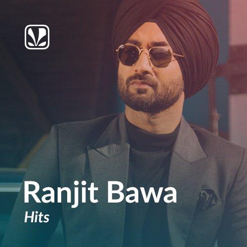 Ranjit Bawa Hits