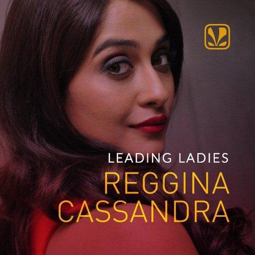 Leading Ladies - Regina Cassandra