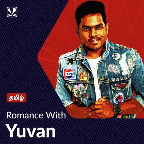 Romance With Yuvan - Tamil