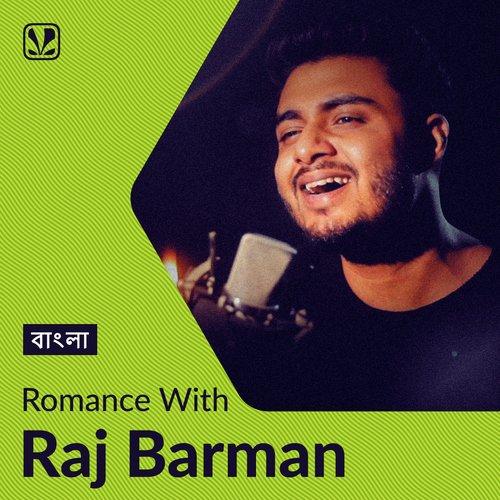 Romance with Raj Barman - Bengali