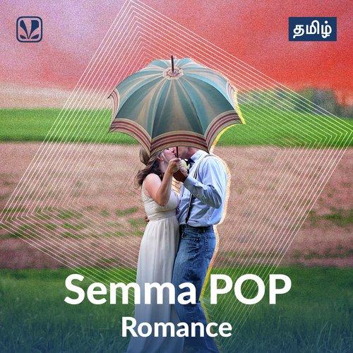 Semma POP - Romance - Tamil