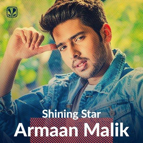 Shining Star - Armaan Malik