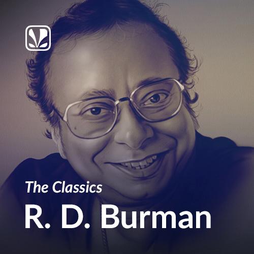 The Classics R D Burman - Latest Hindi Songs Online - JioSaavn